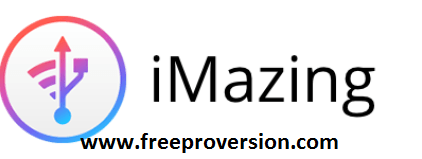 iMazing 2.6.1 Crack with Activation Number 2018 Full Free Download